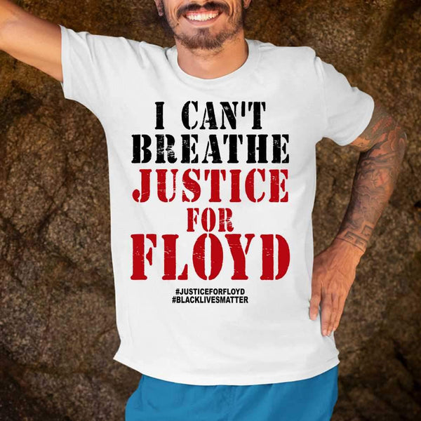 I Cant Breath George Floyd Justice For Floyd Black Lives Matter T-shirt S By AllezyShirt