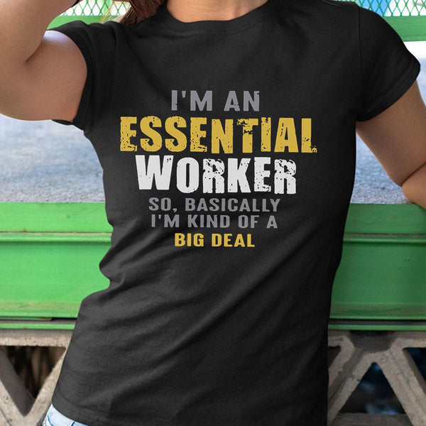 I'M An Essential Workers Shirt M By AllezyShirt