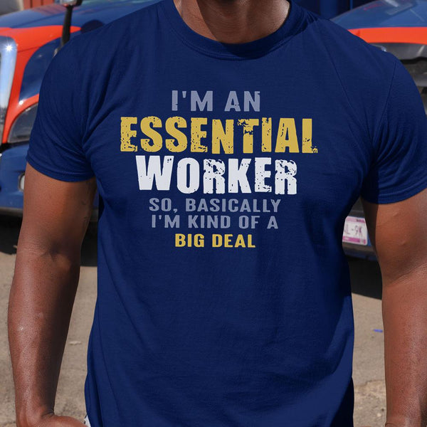 I'M An Essential Workers Shirt S By AllezyShirt