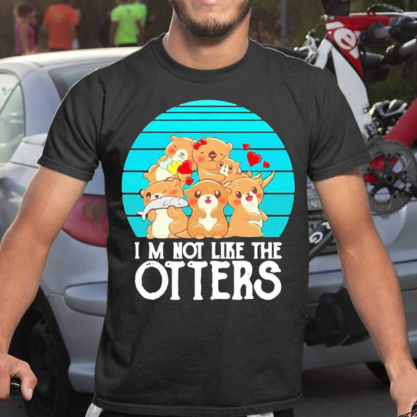 I'M Not Like The Otters Vintage Family T-shirt S By AllezyShirt