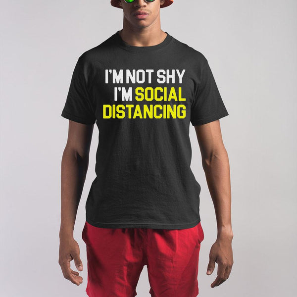 I'm Not Shy I'm Practicing Social Distancing Shirt M By AllezyShirt