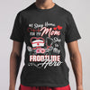 I Stay Home For My Mom She Is My Frontline Hero Nurse T-shirt M By AllezyShirt