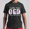 I Suffer From Oed Shirt M By AllezyShirt