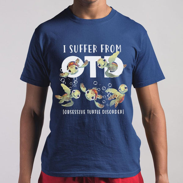 I Suffer From Otd Obsessive Turtle Disorder Shirt S By AllezyShirt
