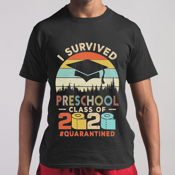 I Survived Preschool Class Of 2020 Quarantined Toilet Paper T-shirt M By AllezyShirt
