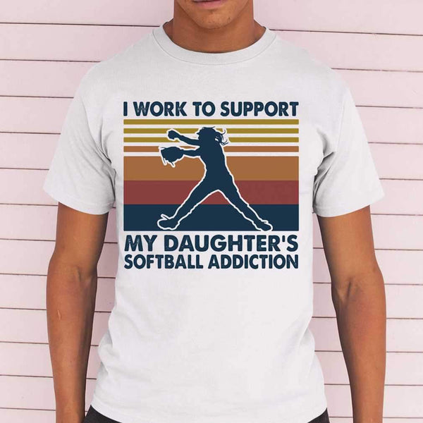 I Work To Support My Daughter's Softball Addiction Vintage T-shirt S By AllezyShirt