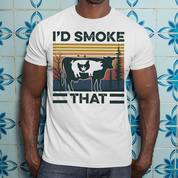 I'd Smoke That Cow Pig Chicken Weed Shirt M By AllezyShirt