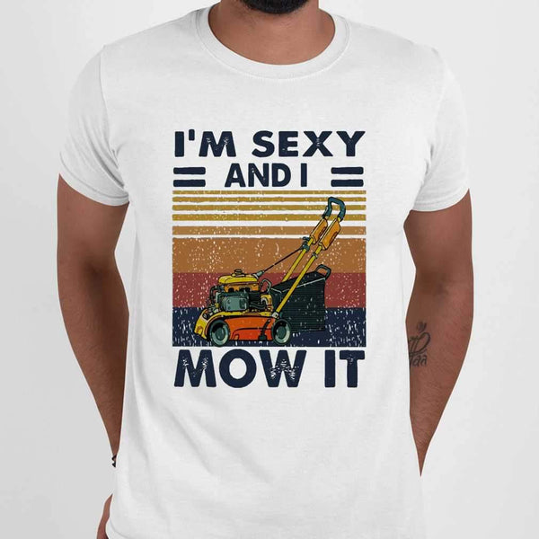 I'm Sexy And I Mow It Vintage Mowing Machine T-shirt M By AllezyShirt
