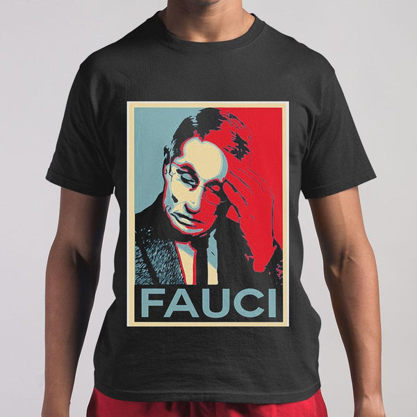 In Fauci We Trust T-shirt S By AllezyShirt