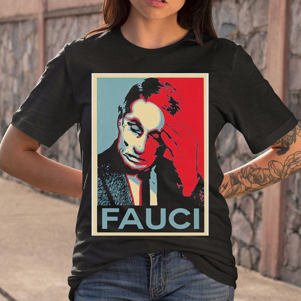 In Fauci We Trust T-shirt M By AllezyShirt