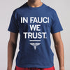 In Fauci We Trust Medical Shirt S By AllezyShirt