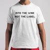Into The Wine Not The Label T-Shirt M By AllezyShirt