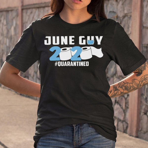 June Guy 2020 #quarantined T-Shirt M By AllezyShirt