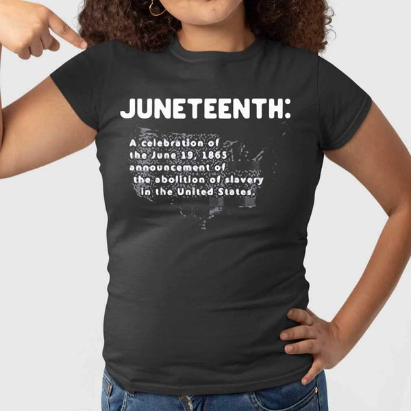 Juneteenth A Celebration Of The June 19 1865 Announcement Of The Abolition Of Slavery In The United States Map T-shirt S By AllezyShirt