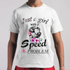 Just A Girl With A Speed Problem T-shirt S By AllezyShirt