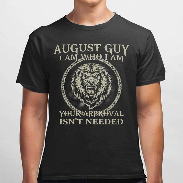 Lions August Guy I Am Who I Am Your Approval Isn't Needed T-shirt M By AllezyShirt