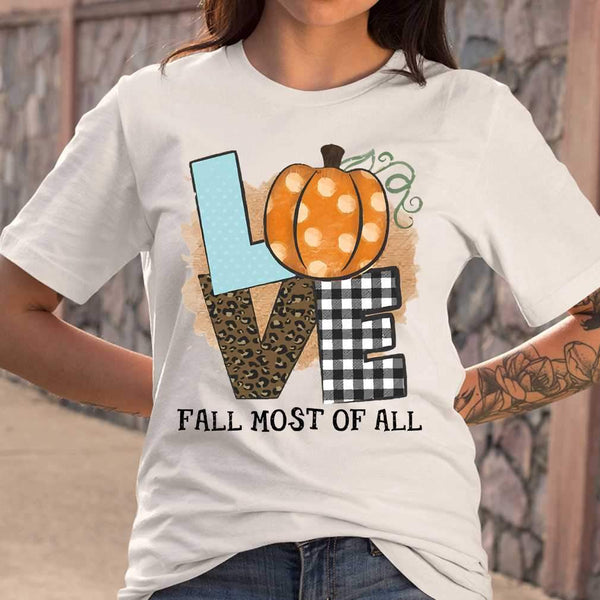 Love Fall Most Of All Pumpkin T-shirt S By AllezyShirt