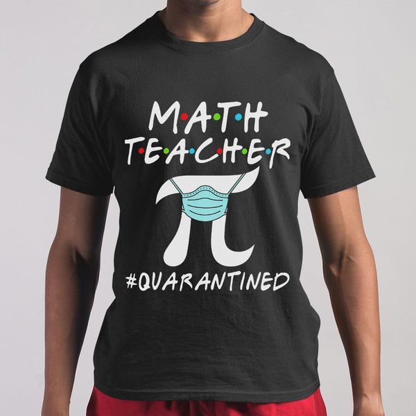 Math Teacher Pi Mask Quarantined Shirt M By AllezyShirt
