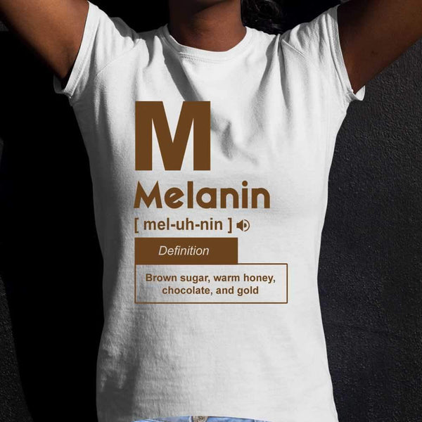 Melanin Definition Brown Sugar Warm Honey Chocolate And Gold T-shirt M By AllezyShirt