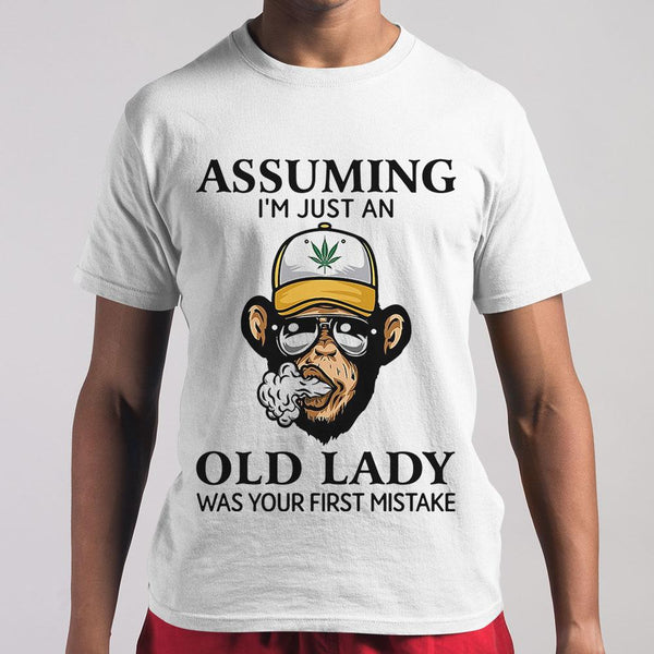 Monkey Assuming I'm Just An Old Lady Was Your First Mistake Shirt M By AllezyShirt