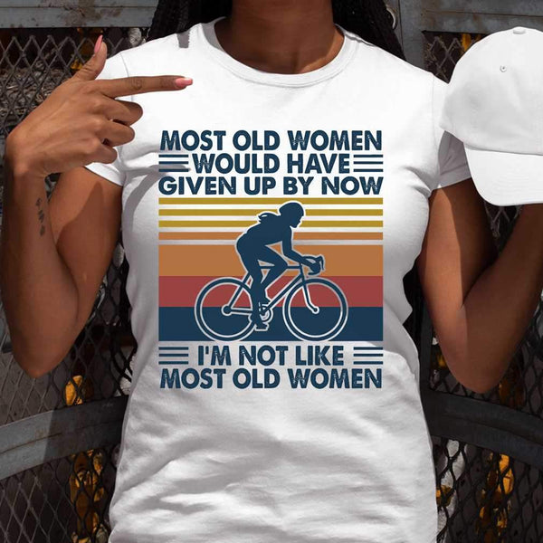Most Old Women Would Have Given Up By Now Cycling Vintage Retro T-shirt S By AllezyShirt
