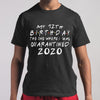 My 12Th Birthday The One Where I Was Quarantined 2020 Shirt M By AllezyShirt