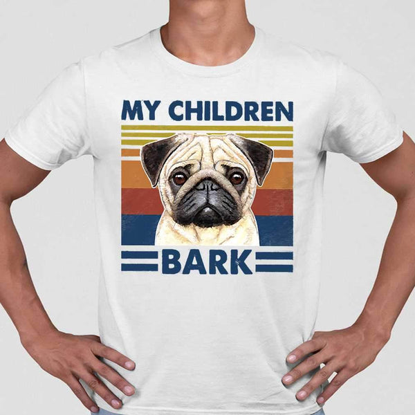 My Children Bark Pug Vintage Father's Day T-shirt M By AllezyShirt