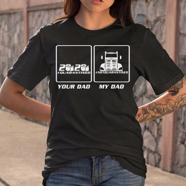 My Dad Truck Driver T-shirt S By AllezyShirt