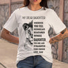 My Dear Daughter Whenever You Feel Overwhelmed Remember Dad T-shirt M By AllezyShirt