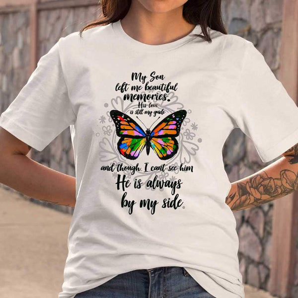 My Son Left Me Beautiful Memories His Love Is Still My Guide Butterfly T-shirt S By AllezyShirt