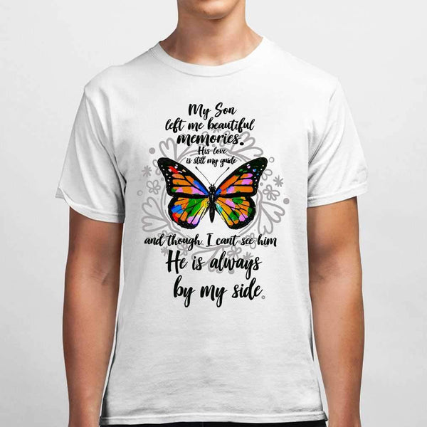 My Son Left Me Beautiful Memories His Love Is Still My Guide Butterfly T-shirt M By AllezyShirt