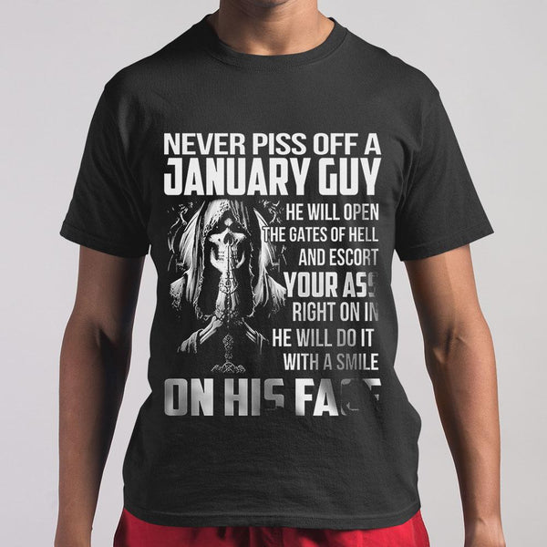 Never Piss Off A January Guy Your Ass On His Face M By AllezyShirt