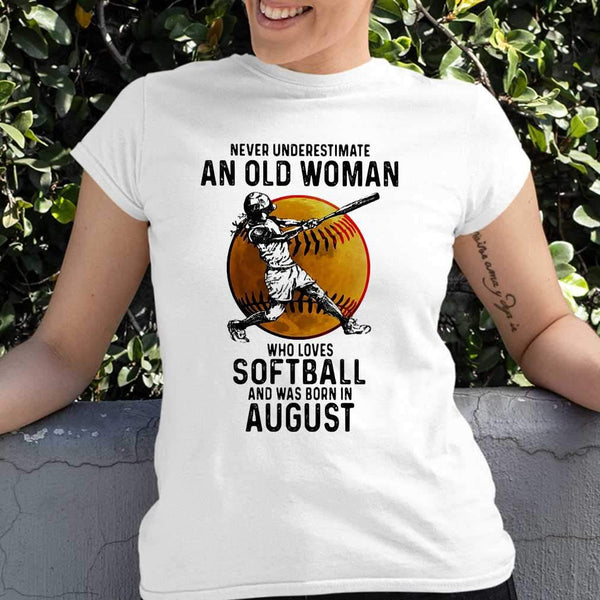 Never Underestimate An Old Woman Who Loves Softball And Was Born In August Blood Moon T-shirt M By AllezyShirt