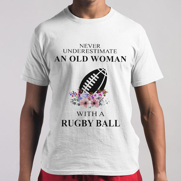 Never Underestimate An Old Woman With A Rugby Ball Flowers T-shirt M By AllezyShirt