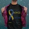 Nice I Have A Homie With An Extra Chromie Down Syndrome Day Gift Shirt S By AllezyShirt
