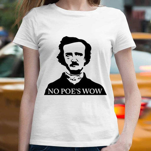 No Poe's Wow T-shirt S By AllezyShirt
