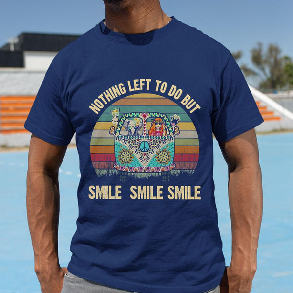 Nothing Left To Do But Smile Smile Shirt M By AllezyShirt