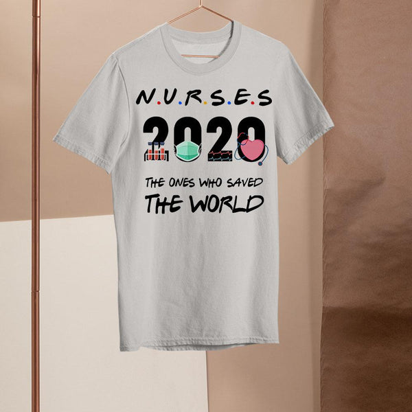 Nurses 2020 The Ones Who Saved The World Shirt M By AllezyShirt