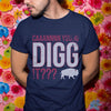 Official Can You Digg It 2020 Shirt S By AllezyShirt