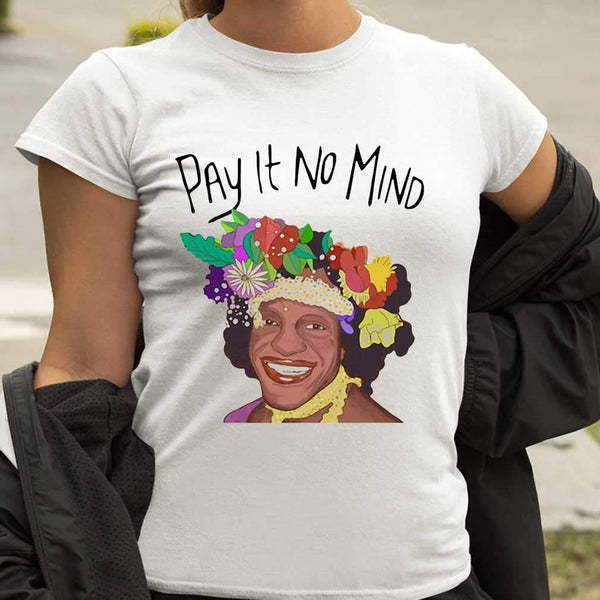 Pay It No Mind T-shirt M By AllezyShirt