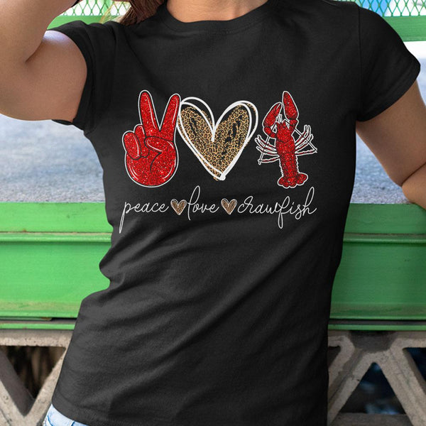 Peace Love Crawfish Leopard Seafood Lover Shirt S By AllezyShirt