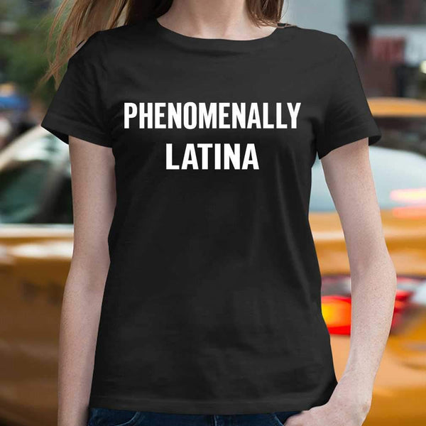 Phenomenally Latina T-shirt M By AllezyShirt