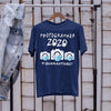 Photographer 2020 #quarantined Shirt S By AllezyShirt