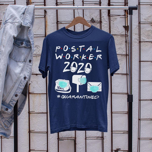 Postal Worker 2020 #quarantined Shirt S By AllezyShirt