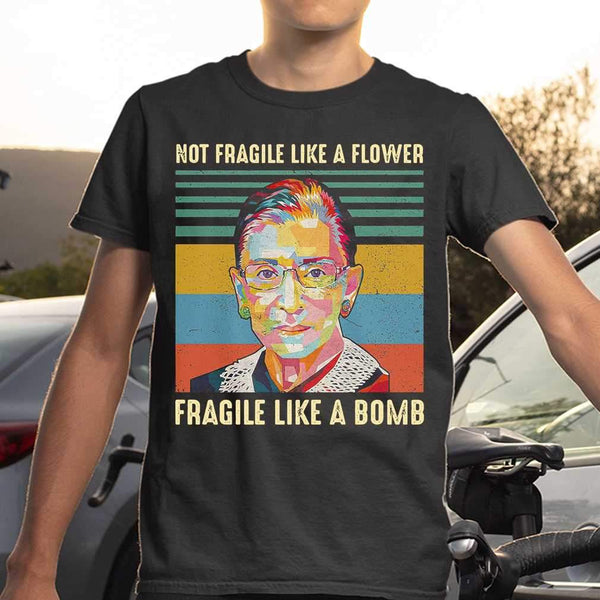 Rbg Not Fragile Like A Flower Fragile Like A Bomb Vintage T-shirt S By AllezyShirt