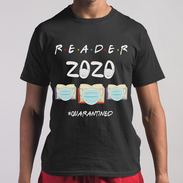Reader 2020 Quarantined Covid-19 Books T-shirt M By AllezyShirt