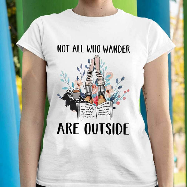 Reading Books Not All Who Wander Are Outside Flowers T-shirt S By AllezyShirt