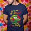 Roll Me A Blunt And Tell Me I'm Pretty Shirt