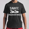 Savate 2020 Quarantined T-shirt S By AllezyShirt