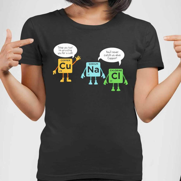 Scientist Stop You Two Cu Na Ci Chemistry T-shirt S By AllezyShirt